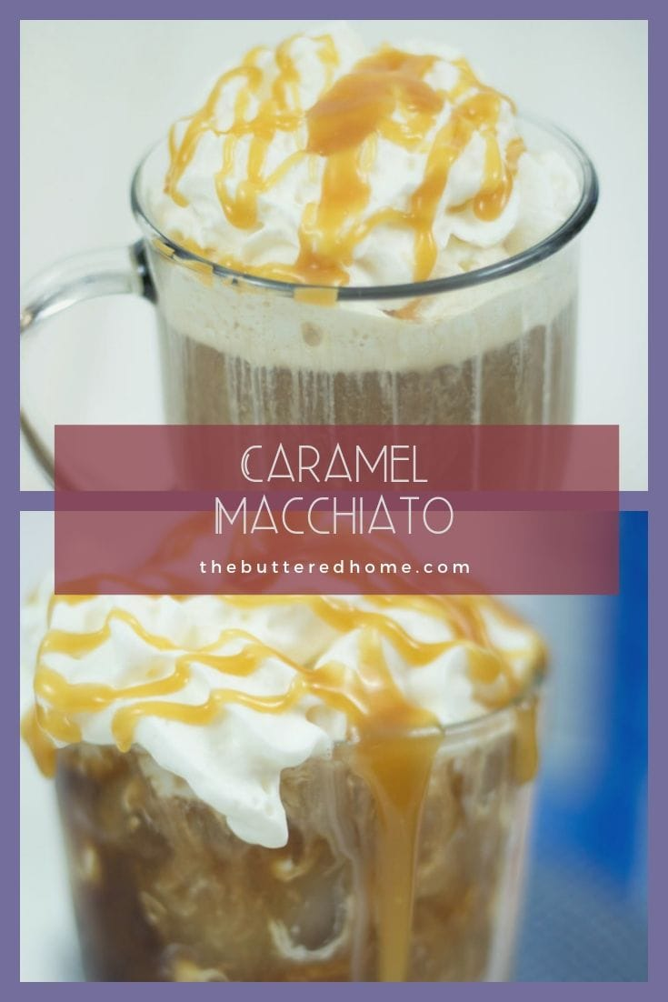 Making craft coffee at home is a snap! With this easy recipe for Home made Caramel Macchiato, you won't need $4 and a quarter of a tank of gas to go and get it. Using simple ingredients, this Caramel Macchiato is so good, you may never pay for craft coffee again! #coffee #caramel #caramelmacchiato #macchiato