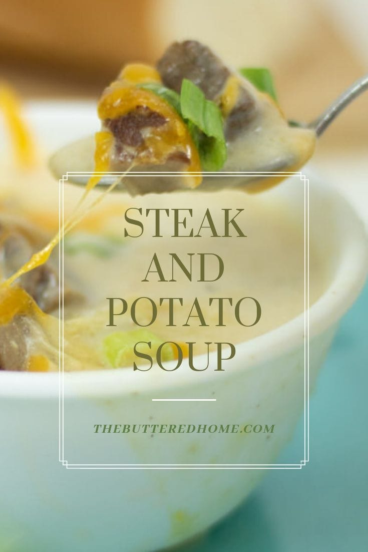 Steak and Potato Soup is a soul warming soup that will give you all of the feels. Whether you need a warm hearty meal or some good old comfort food this soup will do the trick. Made with grilled steak and real potatoes this soup is not skinny on flavor. The white roux base gives it a smooth, creamy texture. It will be your new favorite soup! #steakandpotatosoup #steak #potato #soup