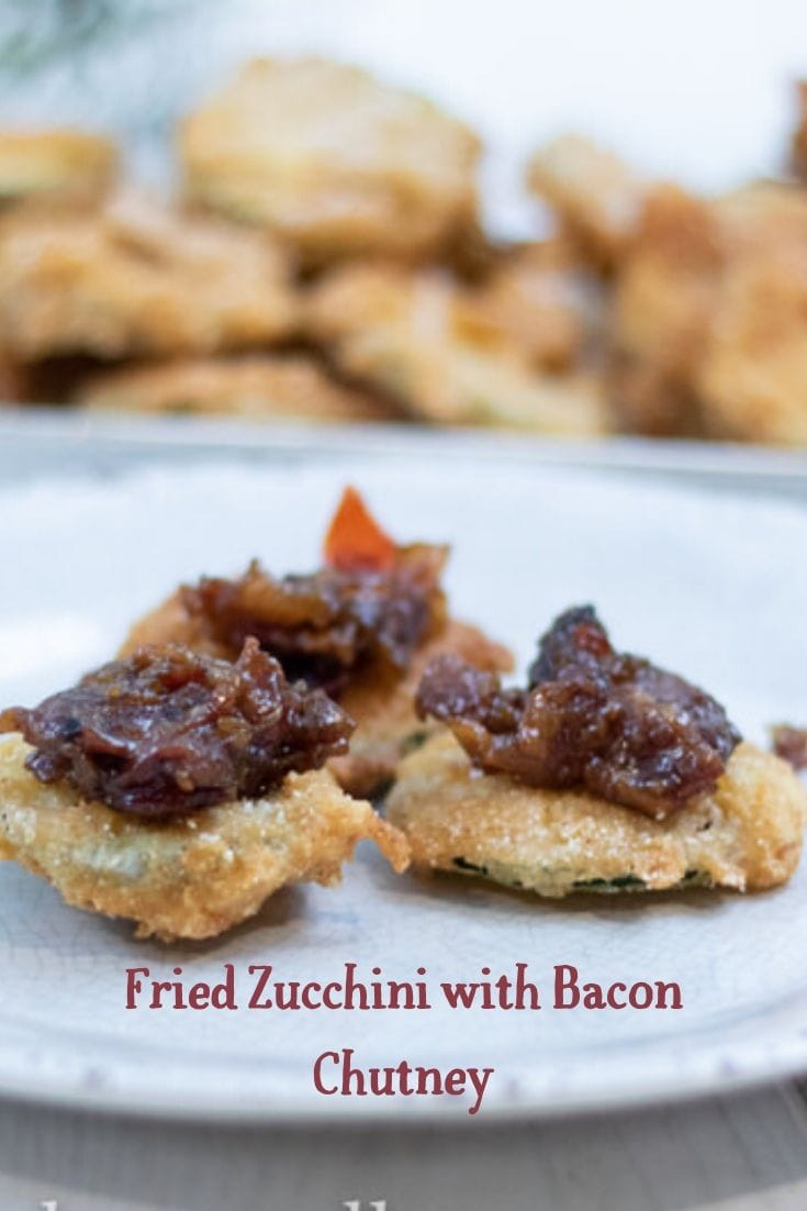 Fried Zucchini with Bacon Chutney is a flavor combination that has life altering consequences. And I mean in a GOOD way! These two things go so well together and making them just couldn't be easier. Whether you make them each as a stand alone item or use the recipe for the Zucchini for Squash or your other favorite veggies, you will be one happy cook. Especially when you see those smiling faces eating your food. #baconchutney #friedzucchini,#appetizers